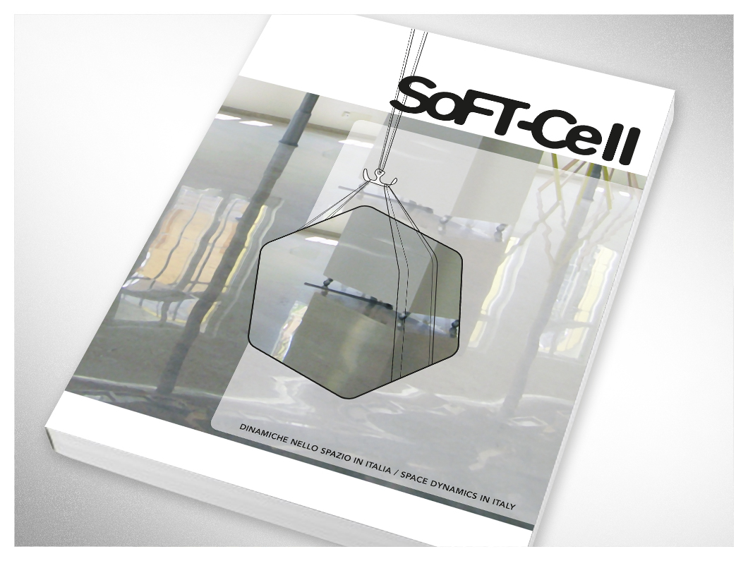 Galleria Comunale d'Arte Contemporanea di Monfalcone: un lustro di arte contemporanea - Catalogo Soft Cell